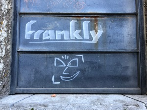 Frankly my dear!